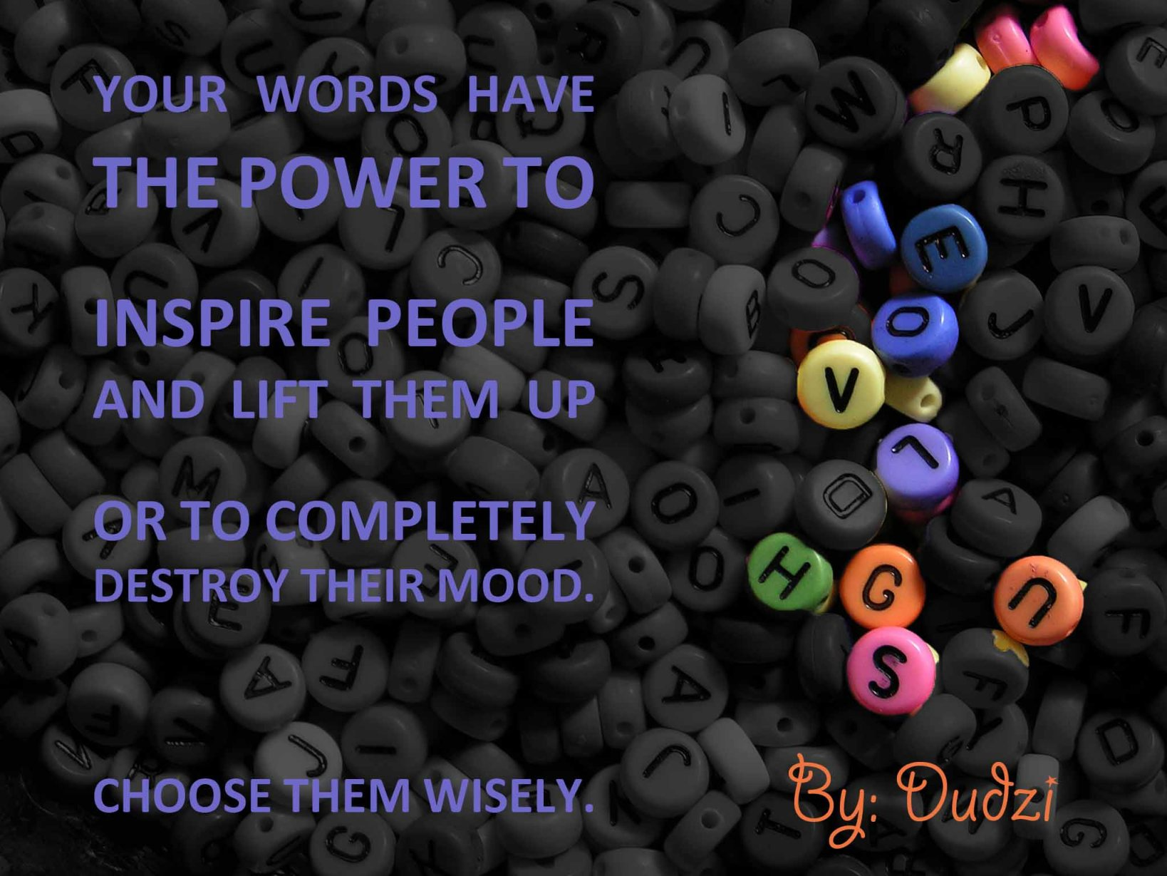 Words: The Greatest Power We Have